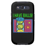 I Have Balls Samsung Galaxy S3 Cover
