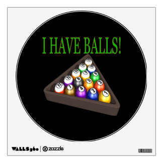 I Have Balls Wall Sticker