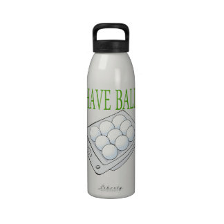 I Have Balls Reusable Water Bottle