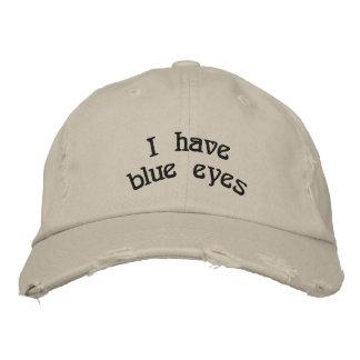 I have blue eyes embroidered baseball hat