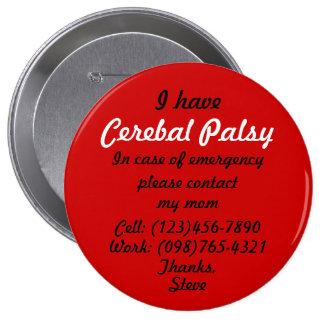 I Have Cerebal Palsy Button