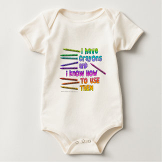 I HAVE CRAYONS AND I KNOW HOW TO USE THEM! BABY BODYSUIT