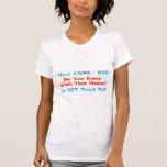 I Have CRPS RSD Do YOU Know What That Means? T-shirt