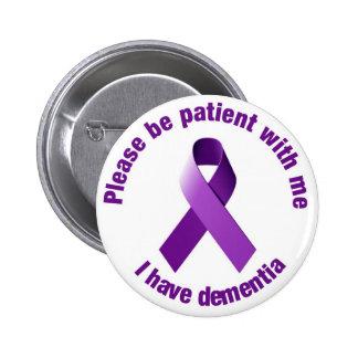 I have dementia Purple Ribbon Support Button Badge