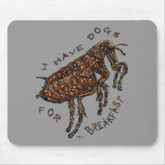 I Have Dogs for Breakfast Mouse Pad