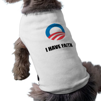 I HAVE FAITH PET T-SHIRT