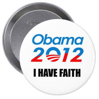 I HAVE FAITH PINBACK BUTTON