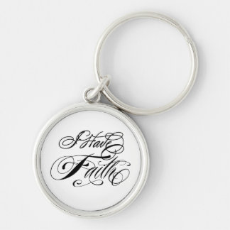 I Have Faith Silver-Colored Round Keychain