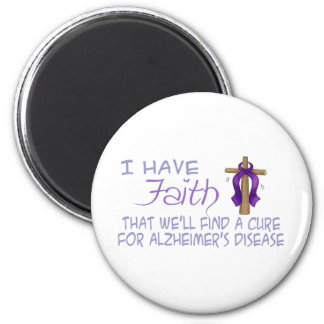 I Have FAITH We'll Find A Cure For Alzheimer's 2 Inch Round Magnet