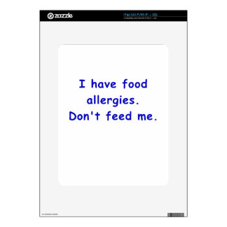 I Have Food Allergies Dont Feed Me Decal For The iPad