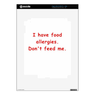 I Have Food Allergies Dont Feed Me iPad 2 Decal
