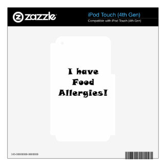 I Have Food Allergies iPod Touch 4G Skin
