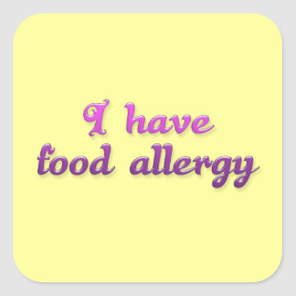 I have food allergy [sticker] square sticker