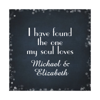 I have found the one my Soul Loves with Names Canvas Print