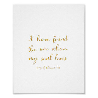 I have found the one whom my soul loves - Art Poster