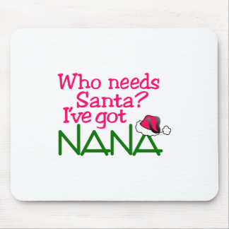 I have got Nana Mouse Pad