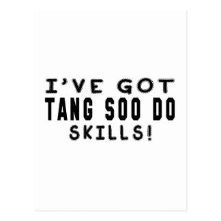 I Have Got Tang Soo do Martial Arts Skills Post Card