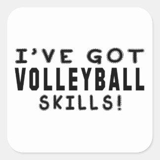 I Have Got Volleyball Skills Square Sticker