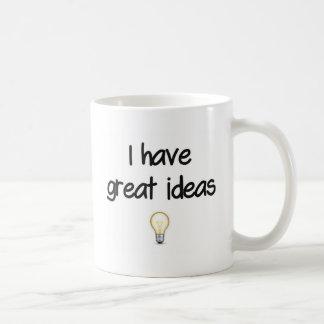 I Have Great Ideas Coffee Mug