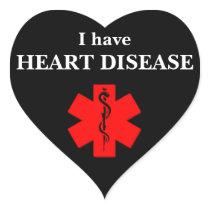 I Have Heart Disease Sticker