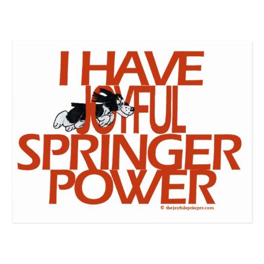 I Have Joyful Springer Power Postcard