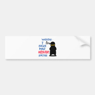 I Have Mad American Kenpo Skills Car Bumper Sticker