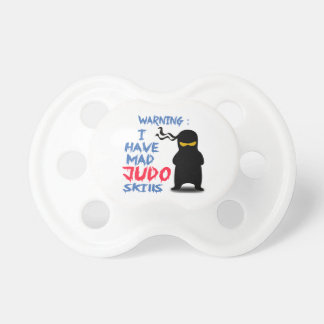I Have Mad Judo Skills BooginHead Pacifier