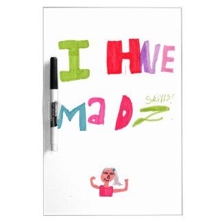 I have mad skills Dry-Erase boards
