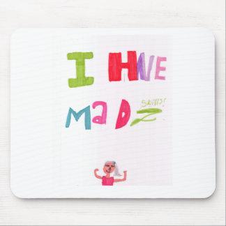 I have mad skills mousepads