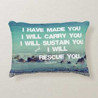 I have made you; I will carry you Bible Verse Decorative Pillow