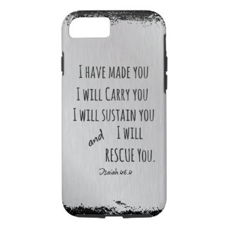I have made you; I will carry you Bible Verse iPhone 8/7 Case