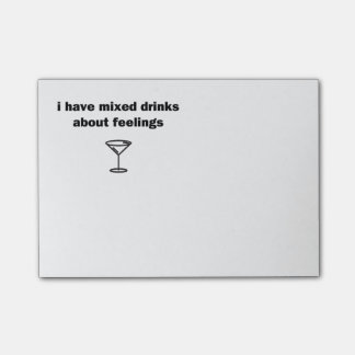 I Have Mixed Drinks About Feelings Post-it® Notes