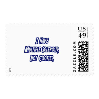 I Have MS, Not Cooties Postage