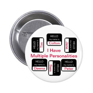 I Have Multiple Personalities Button