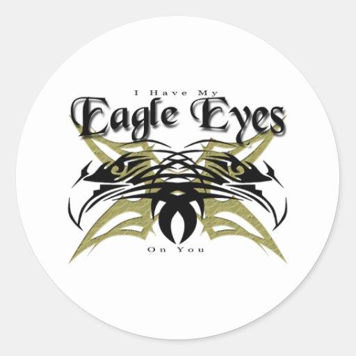 I Have My Eagle Eyes #2 Classic Round Sticker