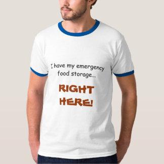 I have my emergency food storage shirt
