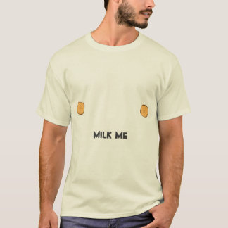 """I have nipples. Can you Milk Me, Greg?"" T-Shirt"