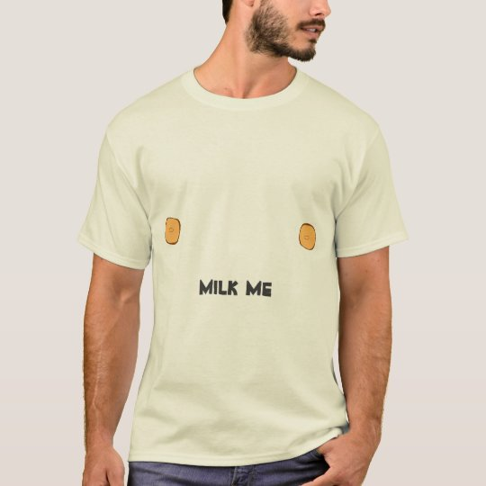 """""""I have nipples. Can you Milk Me, Greg?"""" T-Shirt"""