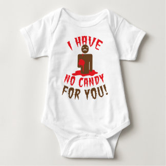 I HAVE NO CANDY FOR YOU! Halloween zombie funny Baby Bodysuit