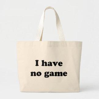 I Have No Game Bag