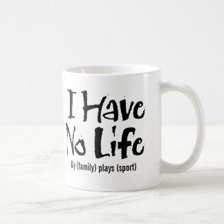 I Have No Life (Black) Coffee Mug