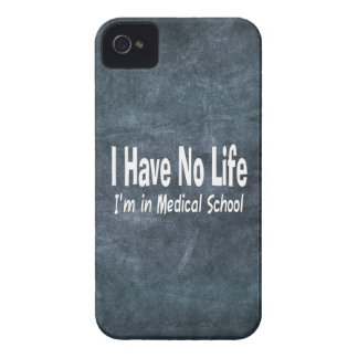 I Have No Life  Im In Medical School Funny iPhone 4 Case
