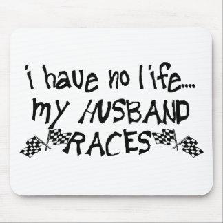 I Have No Life My Husband Races Mousepads