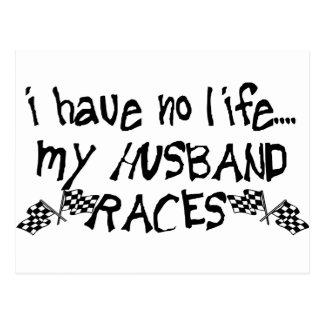 I Have No Life My Husband Races Postcard