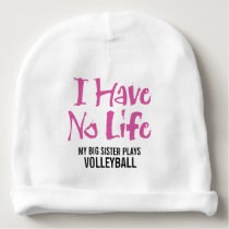 I Have No Life (Volleyball) Baby Beanie