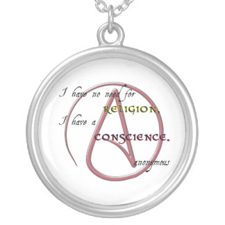 I Have No Need for Religion with Atheist Symbol Round Pendant Necklace