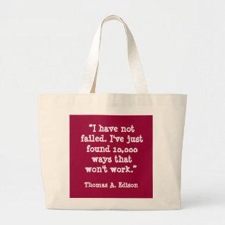 I have not failed... Thomas Edison quote Jumbo Tote Bag
