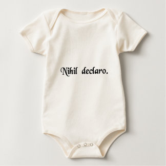I have nothing to declare. baby bodysuit