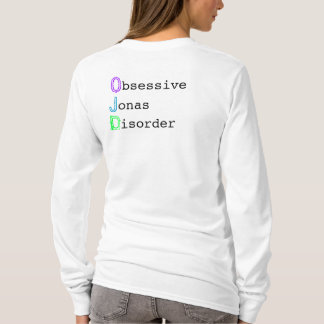 I Have , O, J, D T-Shirt