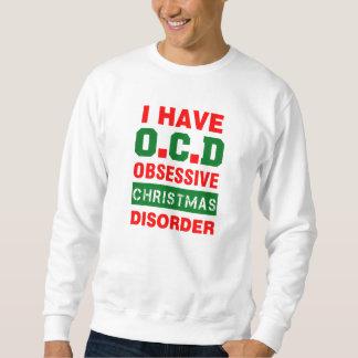 i have ocd, obsessive christmas disorder sweatshirt